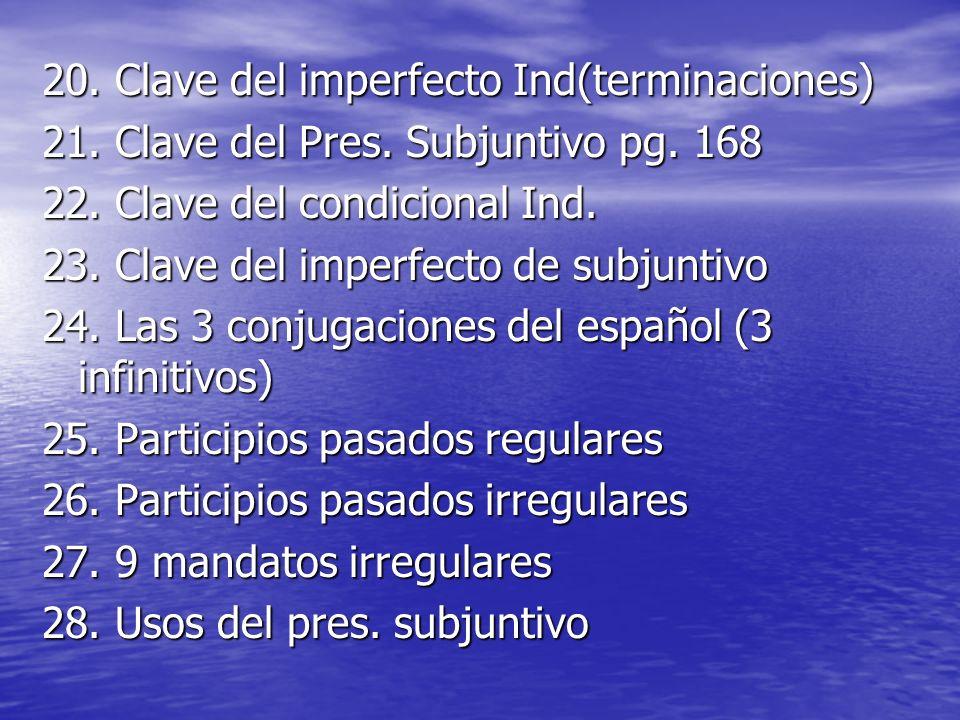 20. Clave del imperfecto Ind(terminaciones)