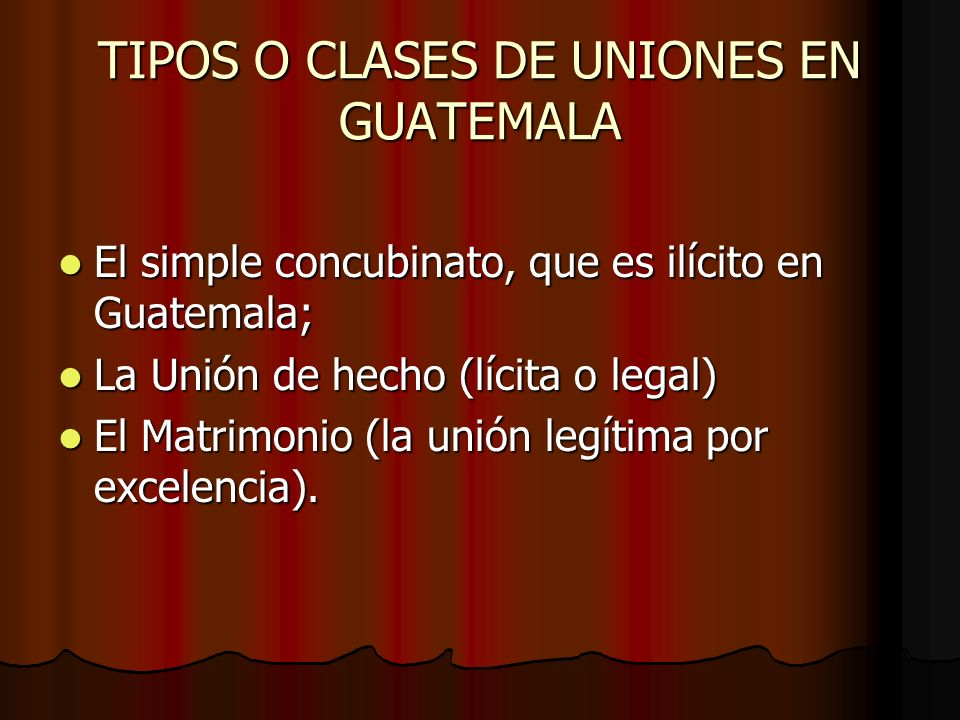 TIPOS O CLASES DE UNIONES EN GUATEMALA