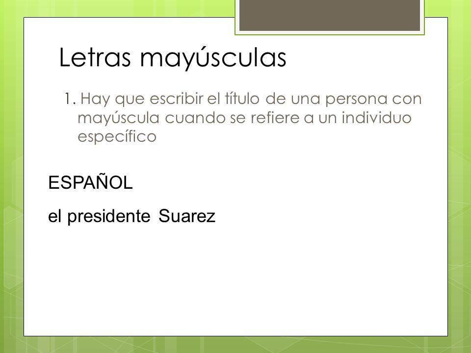 Letras mayúsculas ESPAÑOL el presidente Suarez