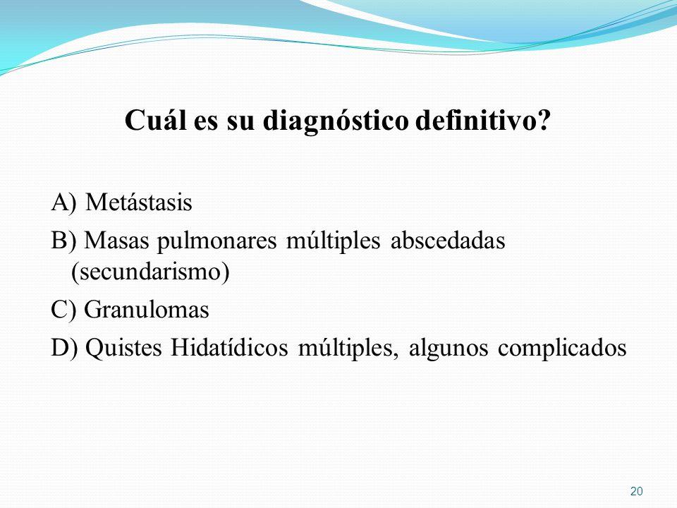 Cuál es su diagnóstico definitivo