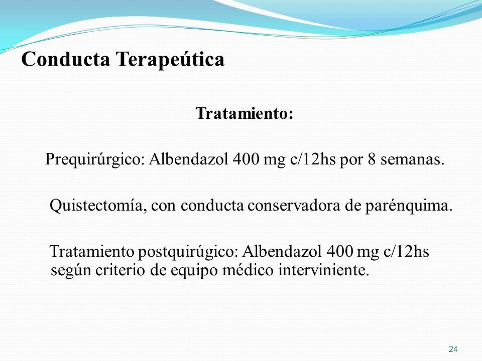 Conducta Terapeútica Tratamiento: