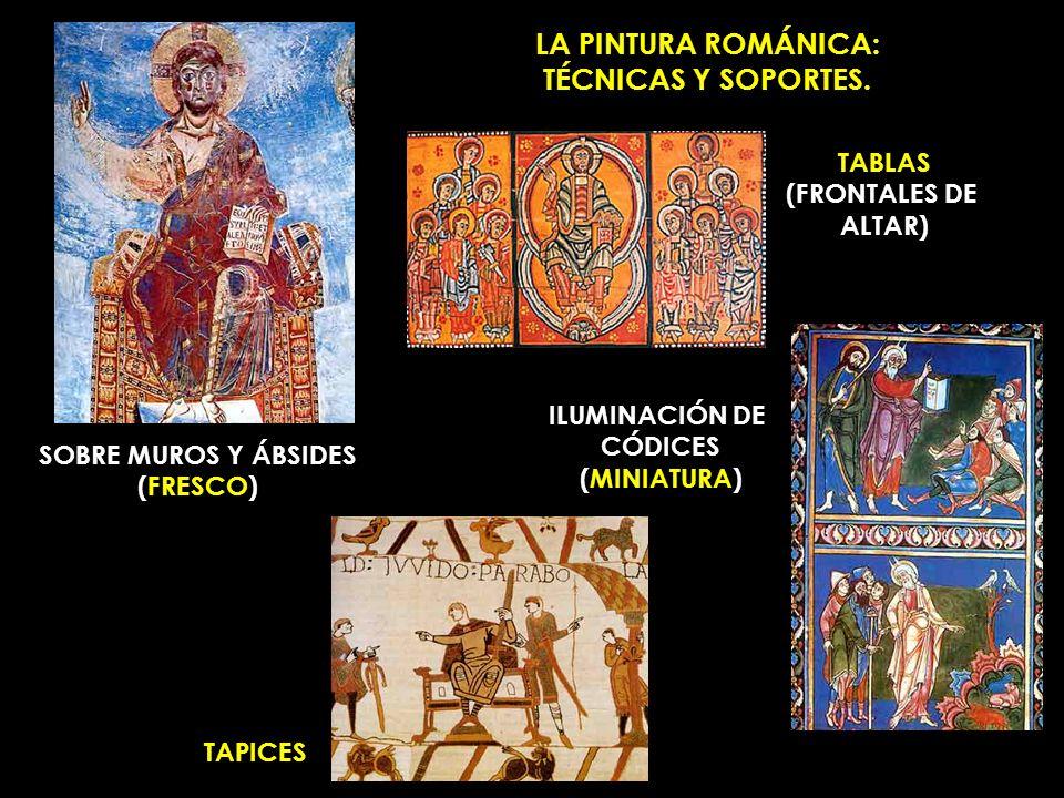 LA PINTURA ROMÁNICA: TÉCNICAS Y SOPORTES.