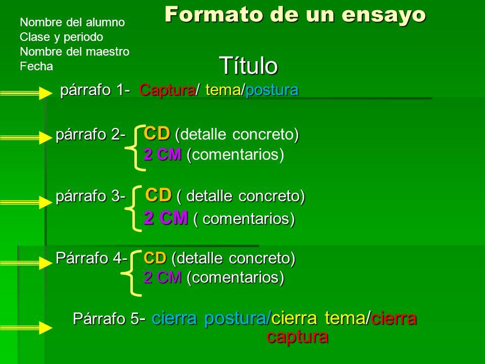Párrafo 5- cierra postura/cierra tema/cierra captura