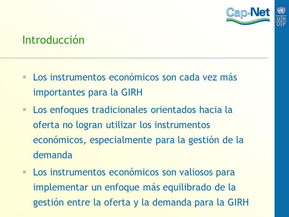 Introducción Los instrumentos económicos son cada vez más importantes para la GIRH.