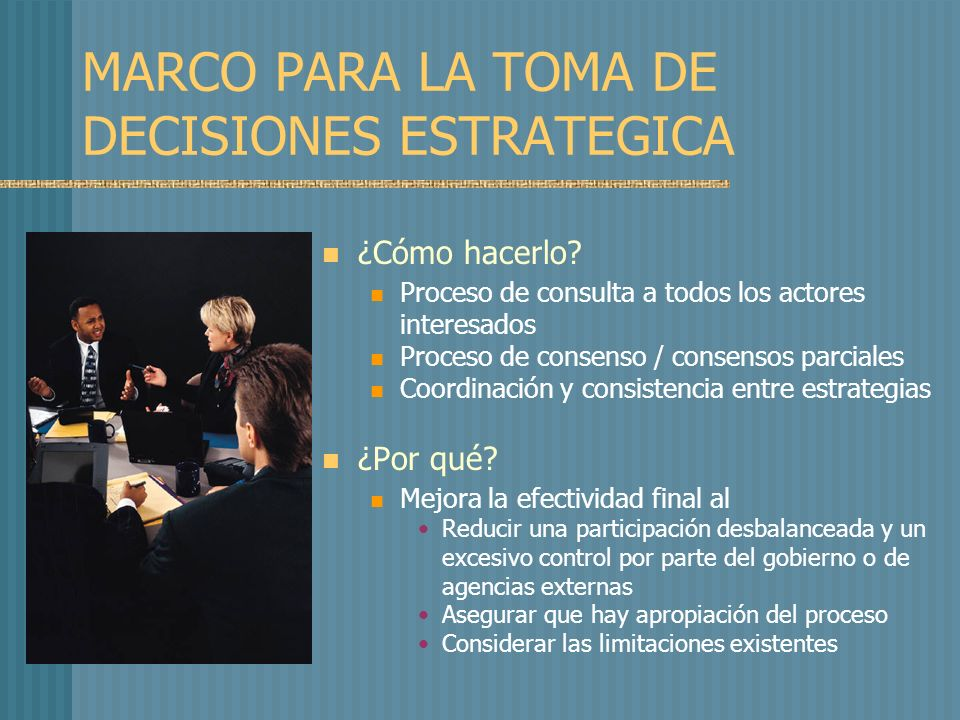 MARCO PARA LA TOMA DE DECISIONES ESTRATEGICA