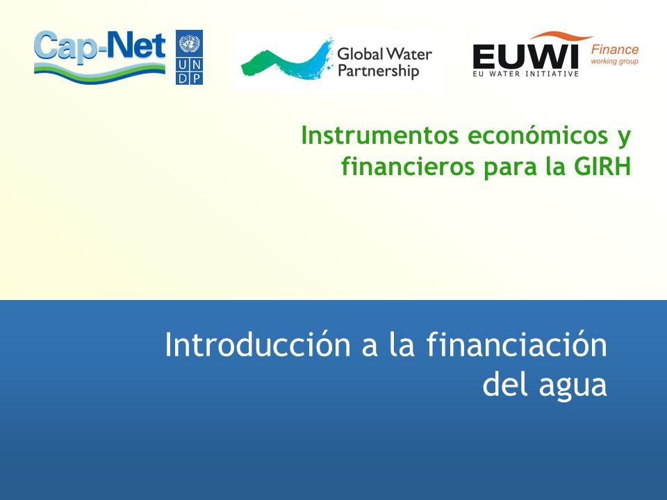 Instrumentos económicos y financieros para la GIRH