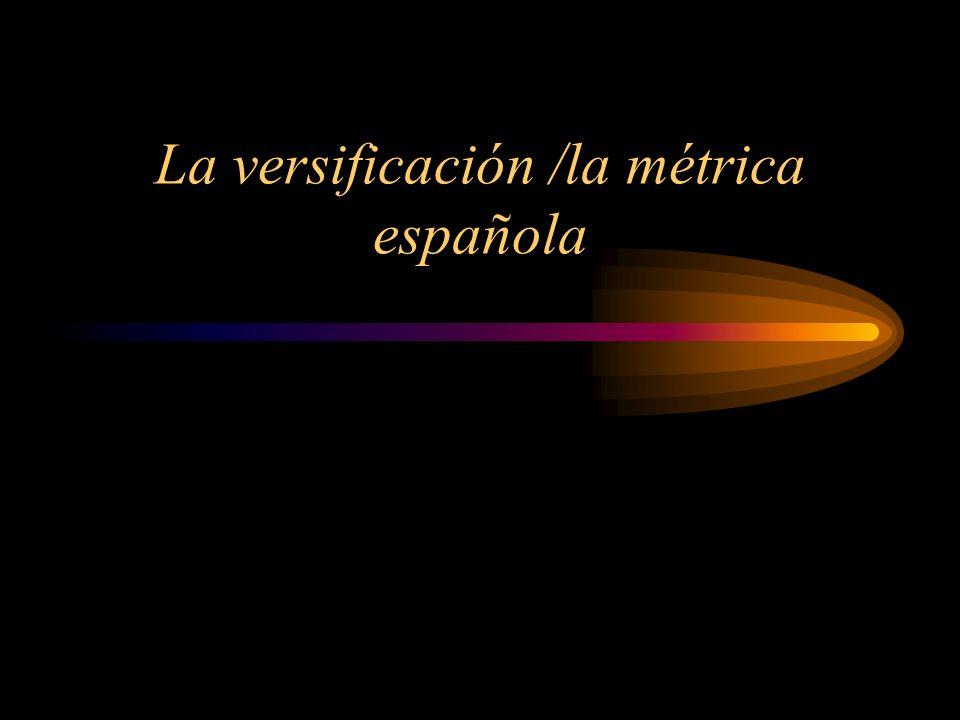 La versificación /la métrica española