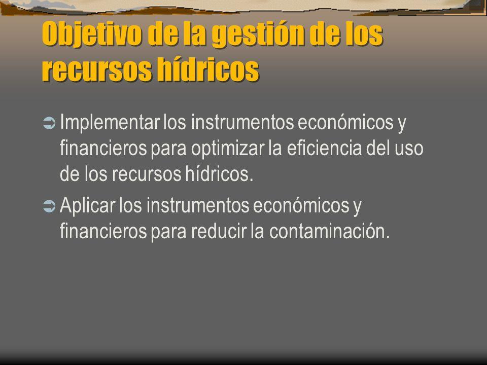 Objetivo de la gestión de los recursos hídricos
