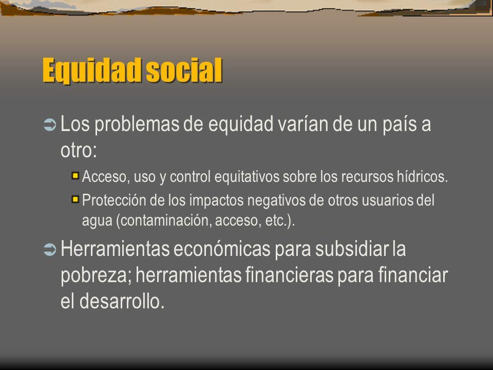 Equidad social Los problemas de equidad varían de un país a otro: