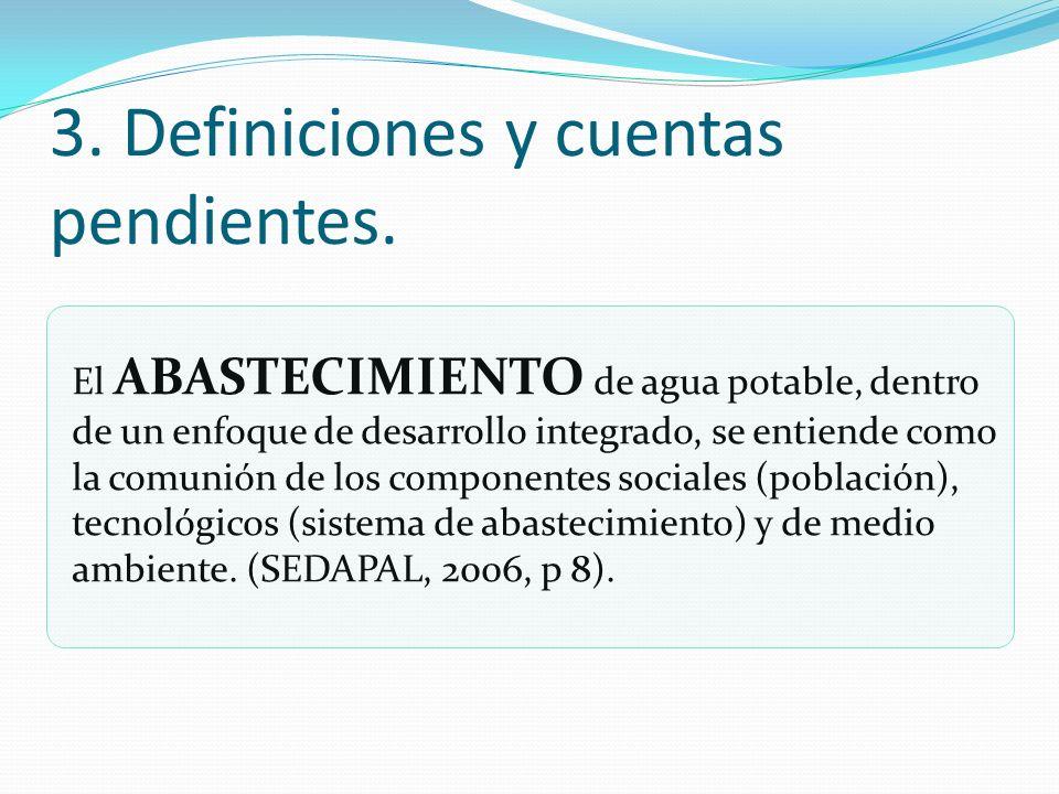 3. Definiciones y cuentas pendientes.