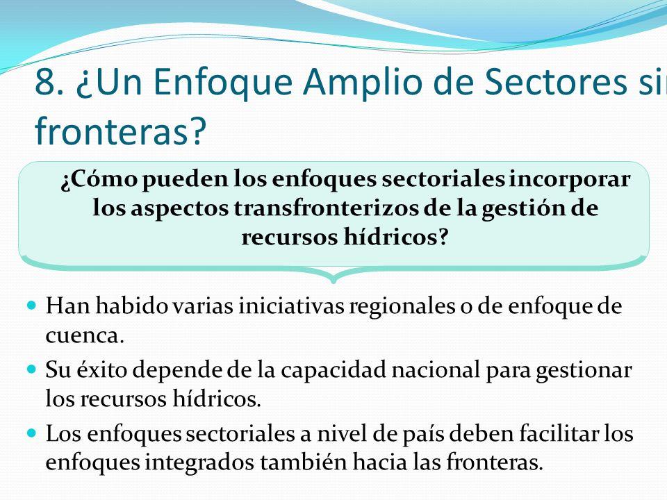 8. ¿Un Enfoque Amplio de Sectores sin fronteras