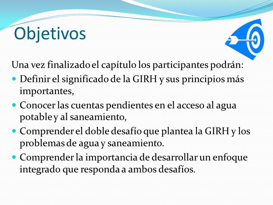 Objetivos Una vez finalizado el capítulo los participantes podrán: