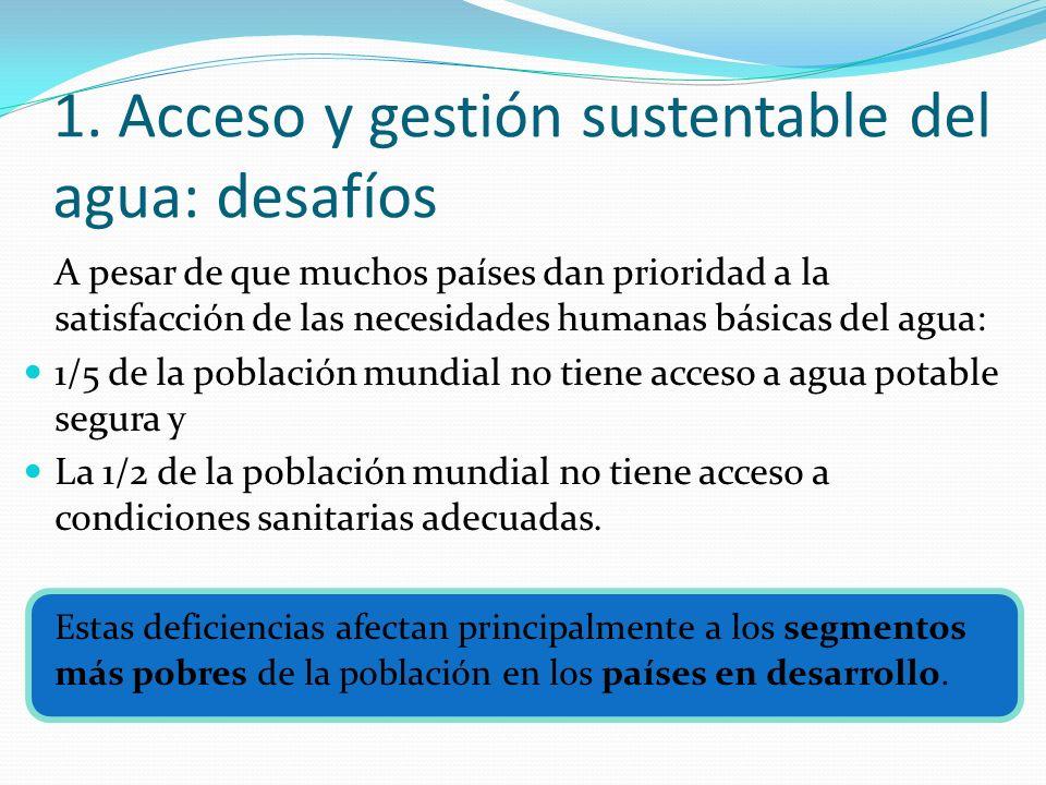 1. Acceso y gestión sustentable del agua: desafíos
