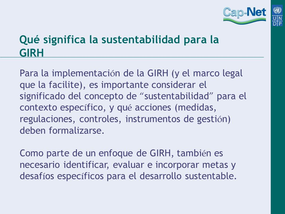 Qué significa la sustentabilidad para la GIRH