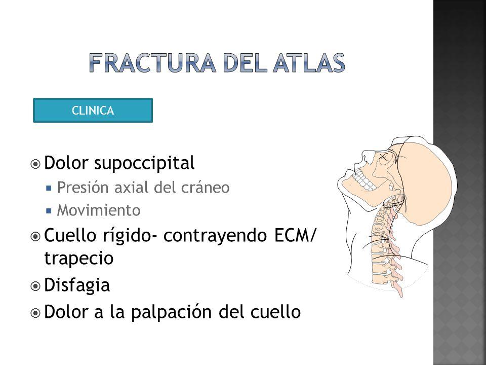 Fractura del atlas Dolor supoccipital