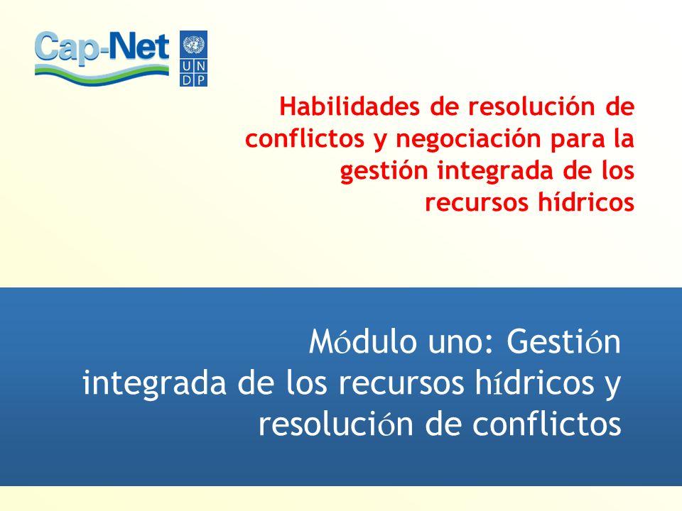 Módulo uno: Gestión integrada de los recursos hídricos y resolución de conflictos