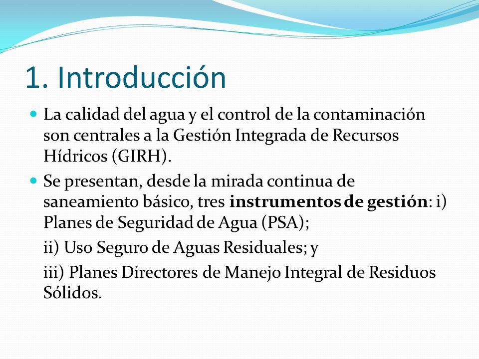 1. Introducción La calidad del agua y el control de la contaminación son centrales a la Gestión Integrada de Recursos Hídricos (GIRH).