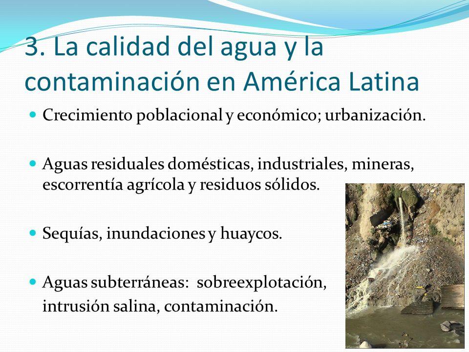 3. La calidad del agua y la contaminación en América Latina