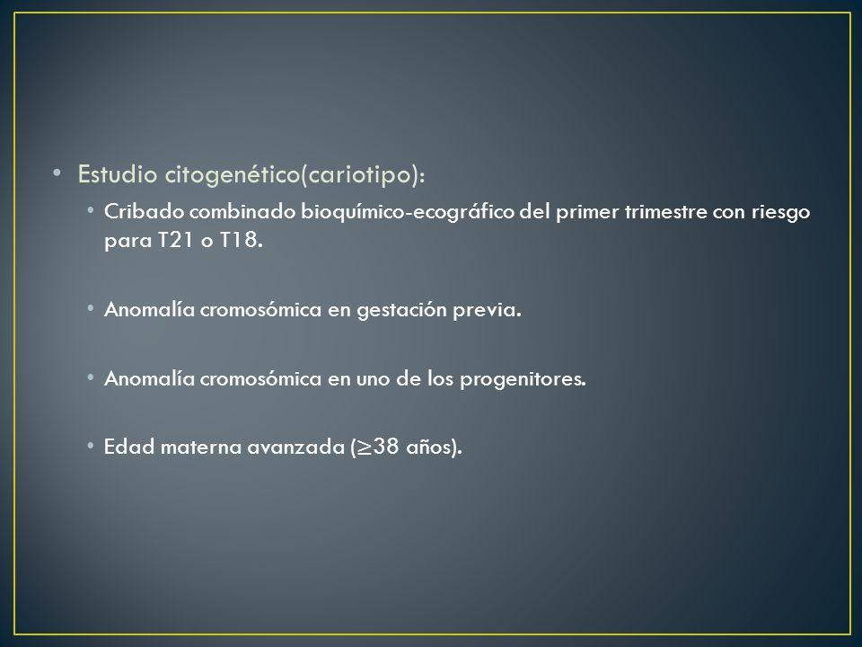 Estudio citogenético(cariotipo):
