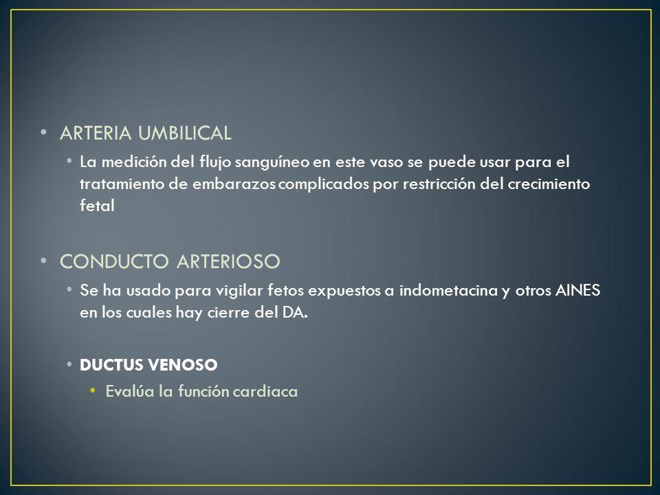 ARTERIA UMBILICAL CONDUCTO ARTERIOSO