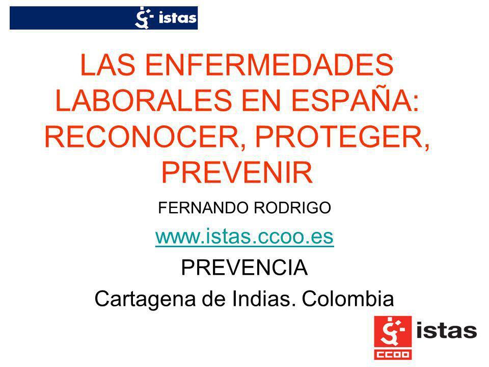 LAS ENFERMEDADES LABORALES EN ESPAÑA: RECONOCER, PROTEGER, PREVENIR