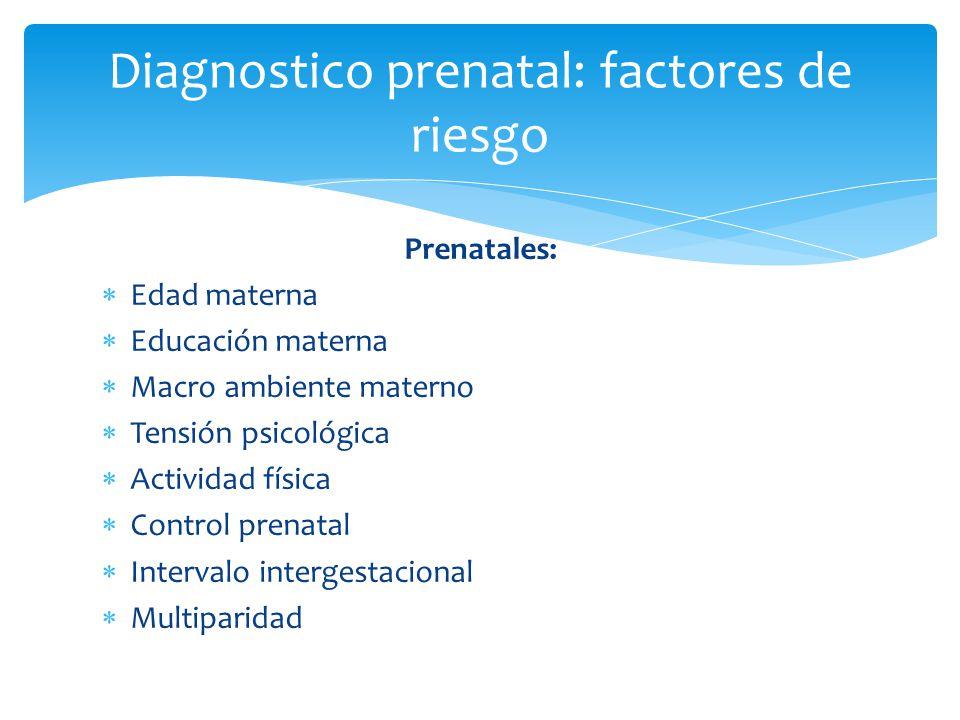 Diagnostico prenatal: factores de riesgo