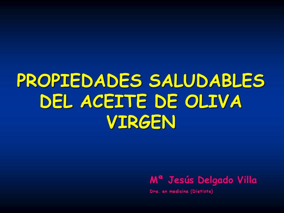 PROPIEDADES SALUDABLES DEL ACEITE DE OLIVA VIRGEN