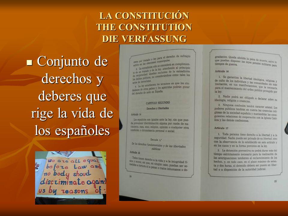 LA CONSTITUCIÓN THE CONSTITUTION DIE VERFASSUNG