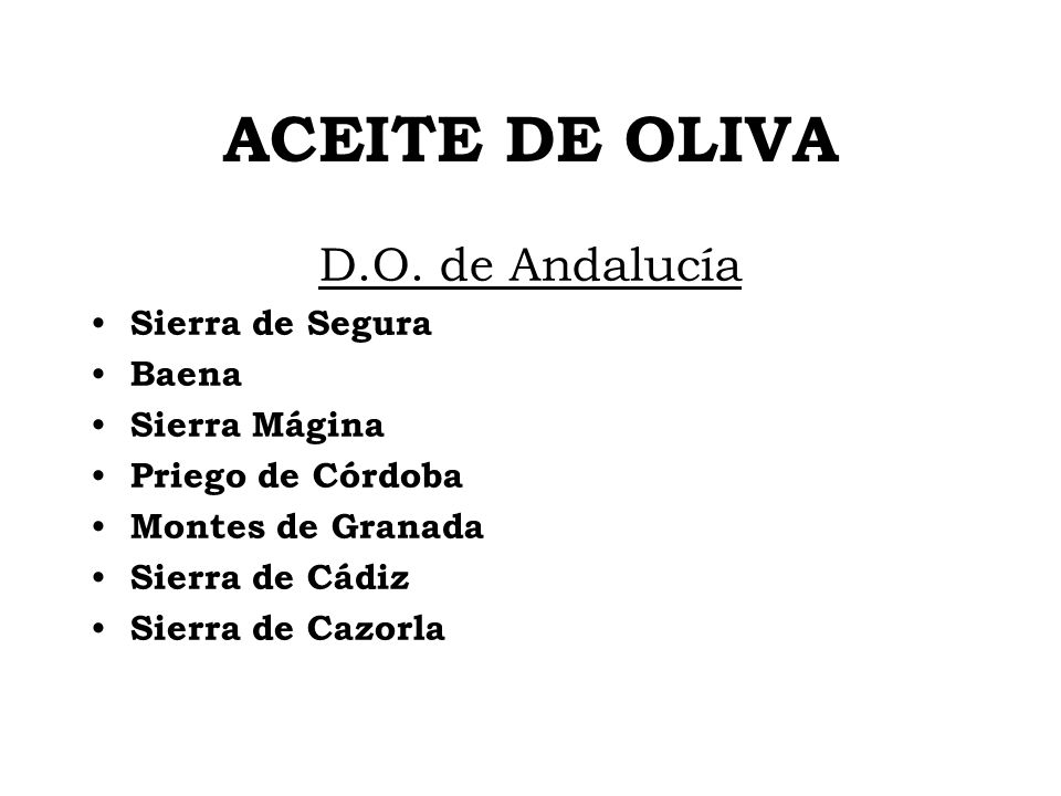 ACEITE DE OLIVA D.O. de Andalucía Sierra de Segura Baena Sierra Mágina
