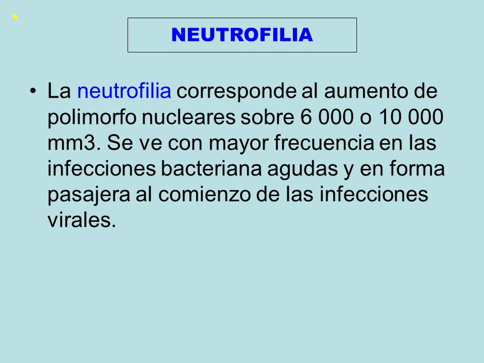 NEUTROFILIA