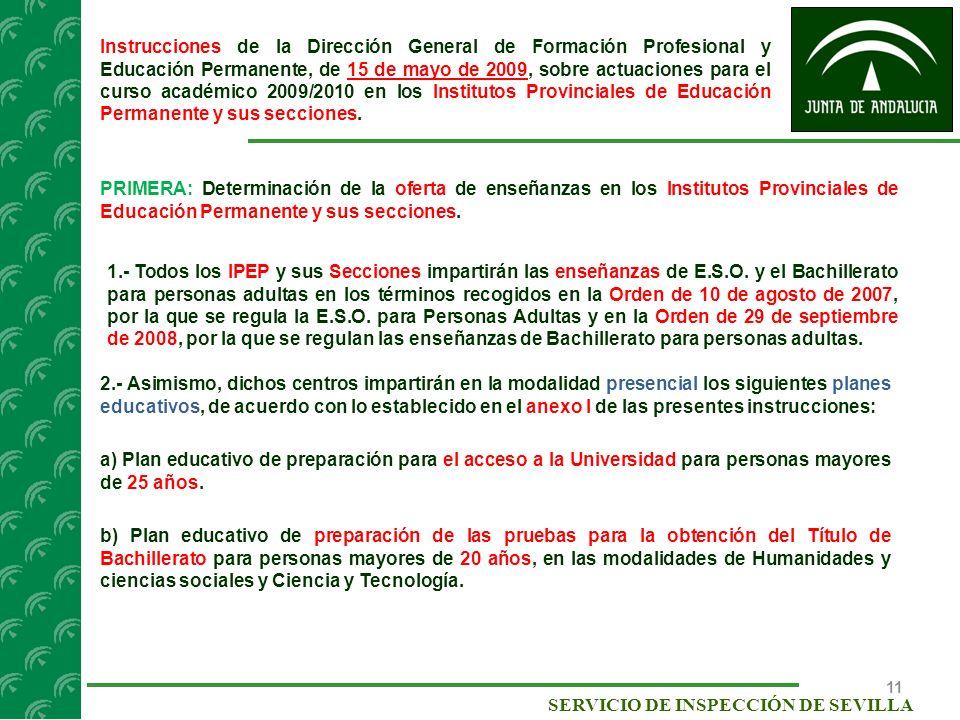 Instrucciones de la Dirección General de Formación Profesional y Educación Permanente, de 15 de mayo de 2009, sobre actuaciones para el curso académico 2009/2010 en los Institutos Provinciales de Educación Permanente y sus secciones.