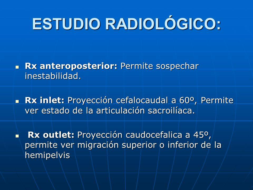 ESTUDIO RADIOLÓGICO: Rx anteroposterior: Permite sospechar inestabilidad.