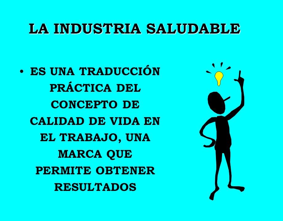 LA INDUSTRIA SALUDABLE