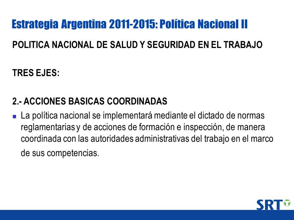 Estrategia Argentina 2011-2015: Política Nacional II