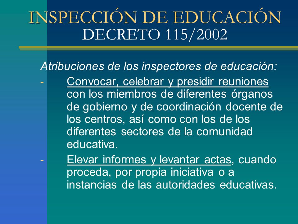 INSPECCIÓN DE EDUCACIÓN DECRETO 115/2002