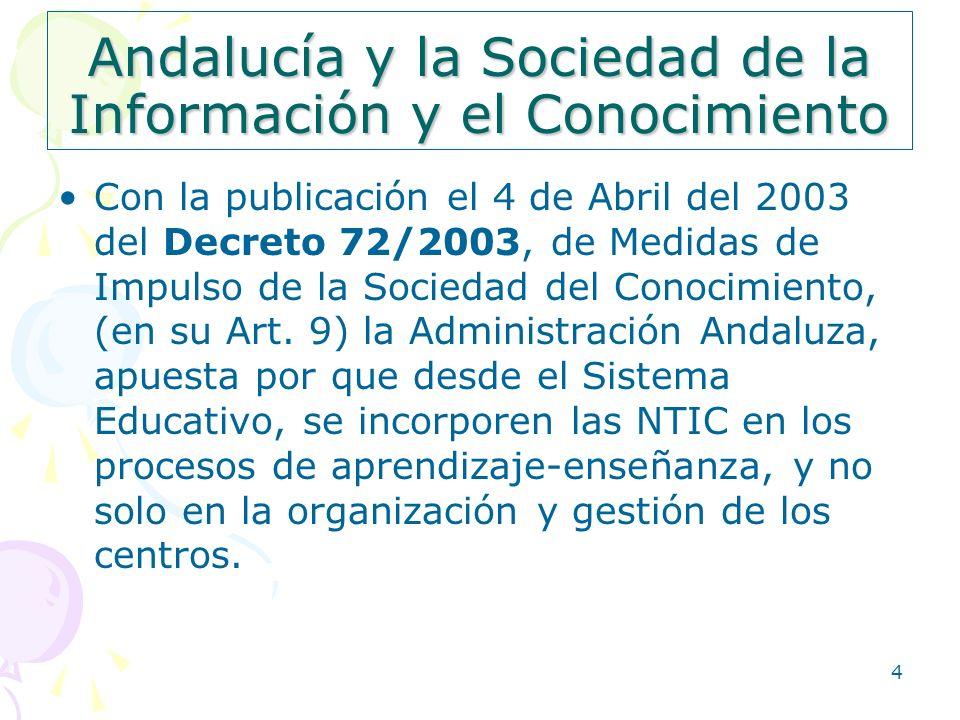 Andalucía y la Sociedad de la Información y el Conocimiento