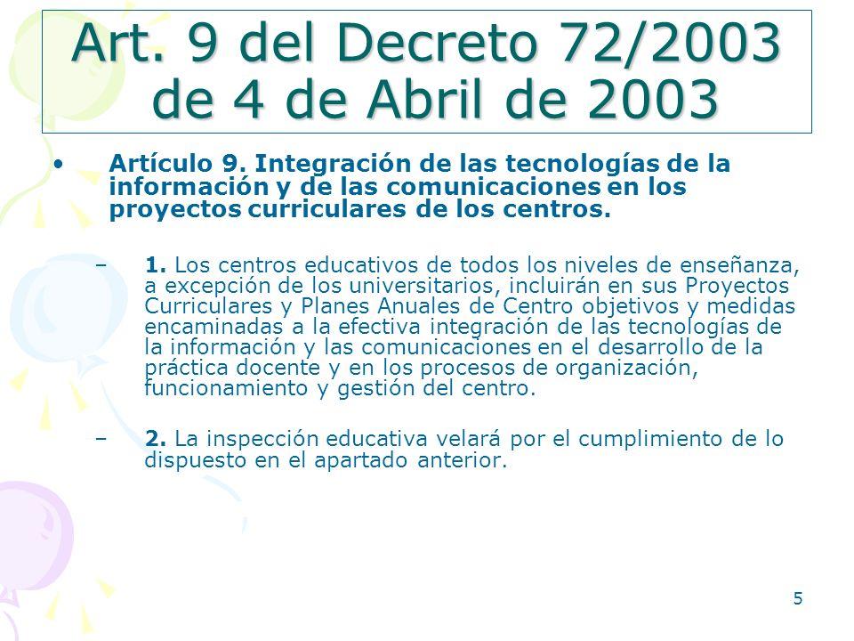 Art. 9 del Decreto 72/2003 de 4 de Abril de 2003