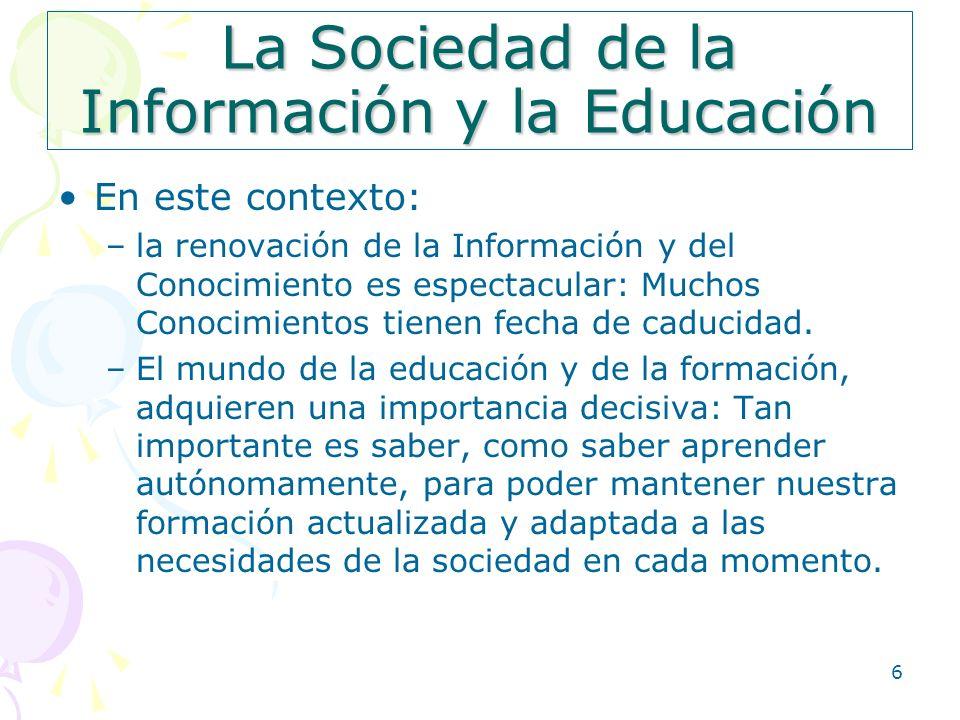 La Sociedad de la Información y la Educación