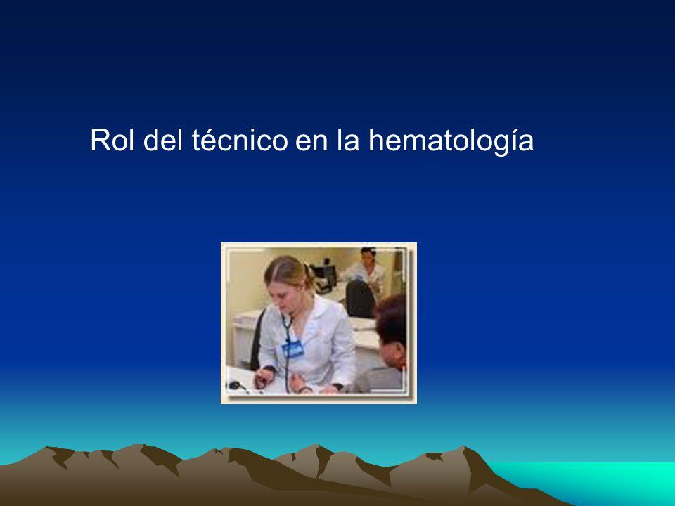 Rol del técnico en la hematología