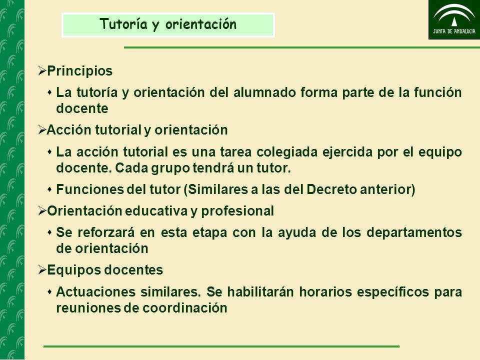 Tutoría y orientación Principios. La tutoría y orientación del alumnado forma parte de la función docente.