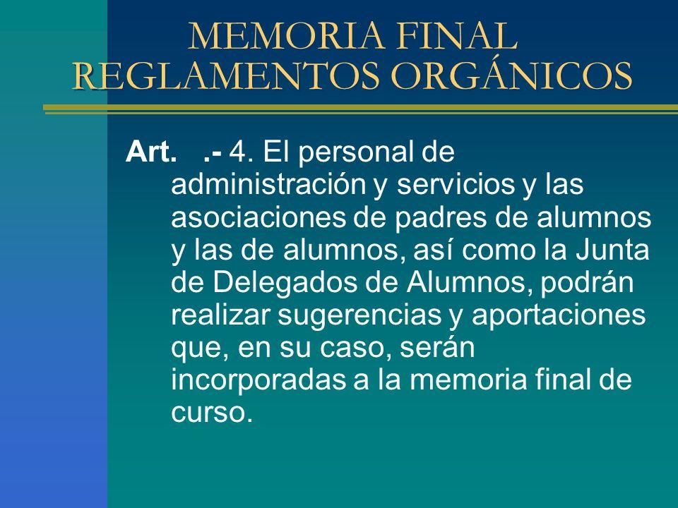 MEMORIA FINAL REGLAMENTOS ORGÁNICOS
