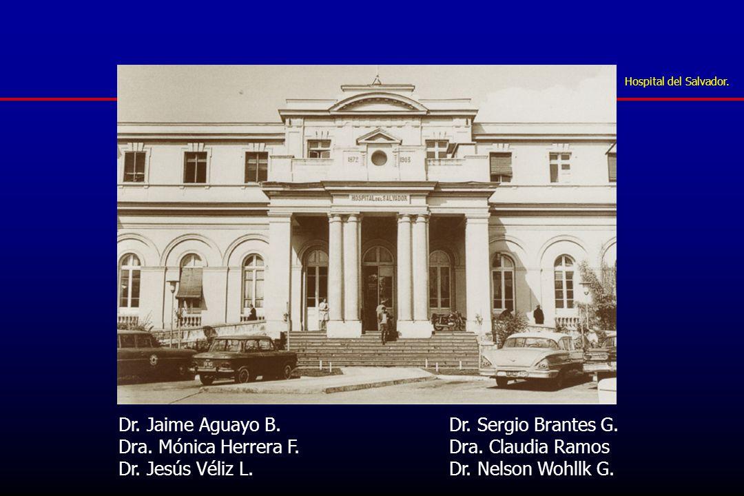 Dr. Jaime Aguayo B. Dr. Sergio Brantes G.