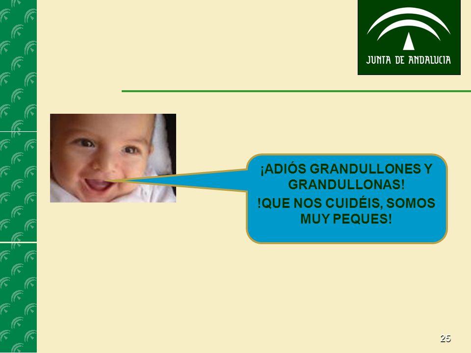 ¡ADIÓS GRANDULLONES Y GRANDULLONAS!
