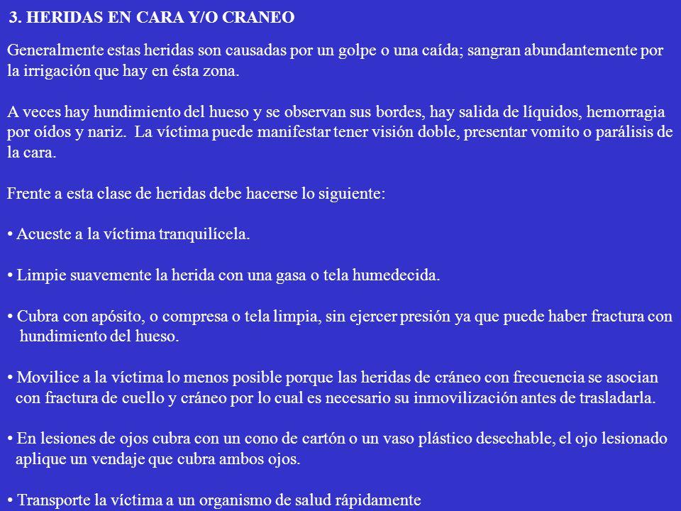 3. HERIDAS EN CARA Y/O CRANEO