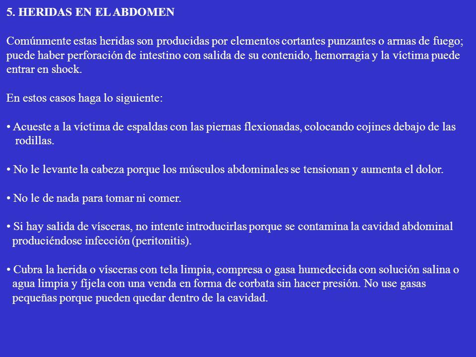 5. HERIDAS EN EL ABDOMEN