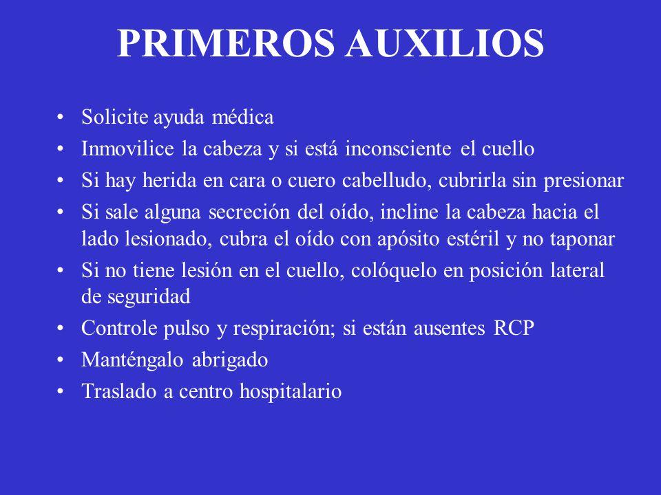 PRIMEROS AUXILIOS Solicite ayuda médica