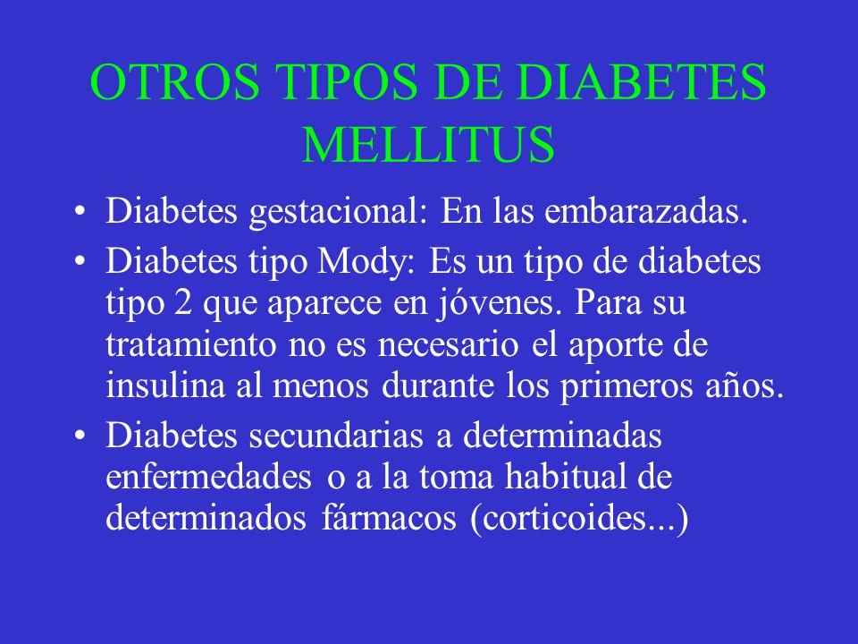 OTROS TIPOS DE DIABETES MELLITUS