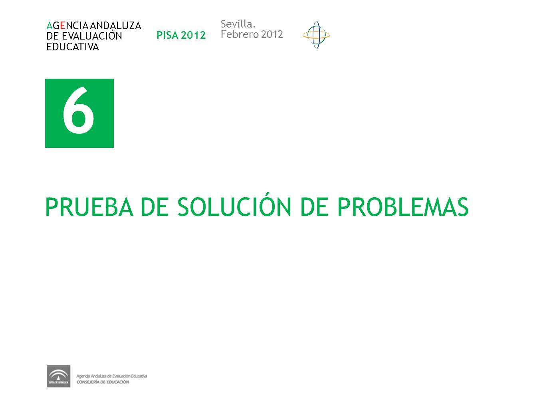 6 PRUEBA DE SOLUCIÓN DE PROBLEMAS Sevilla. AGENCIA ANDALUZA
