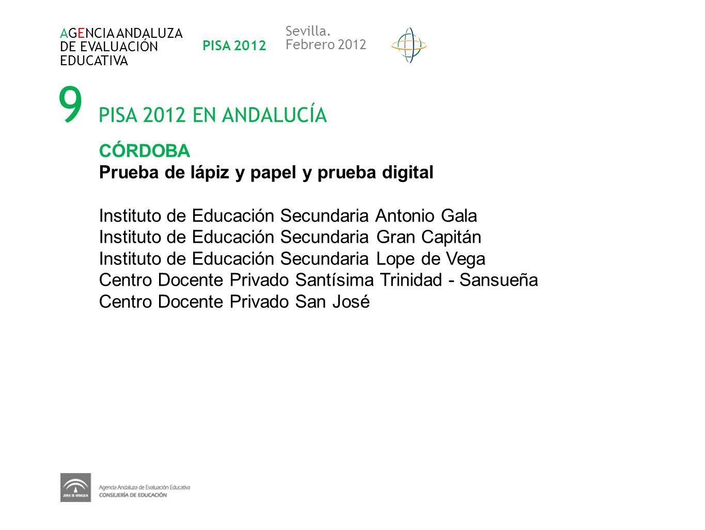 9 PISA 2012 EN ANDALUCÍA CÓRDOBA