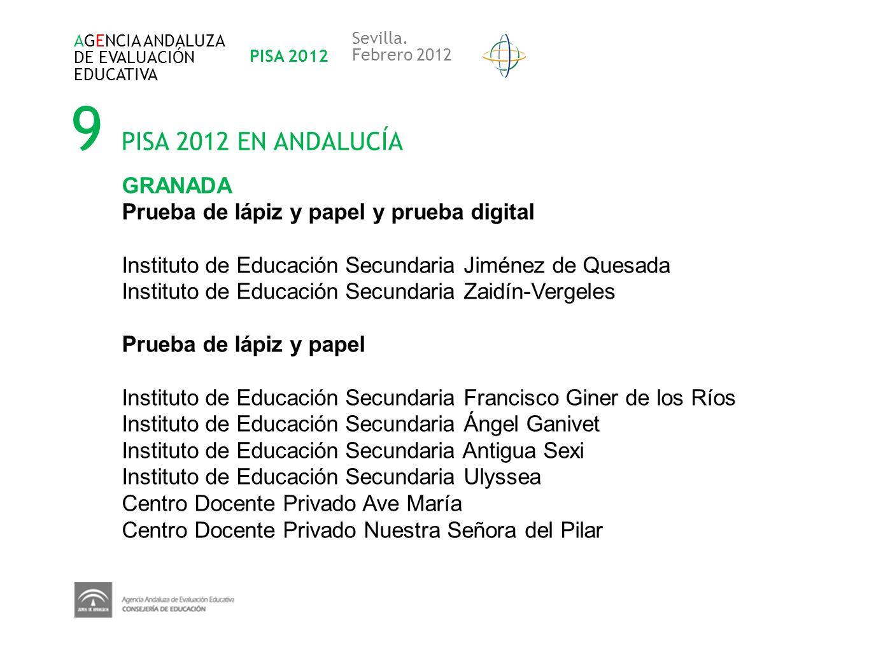 9 PISA 2012 EN ANDALUCÍA GRANADA